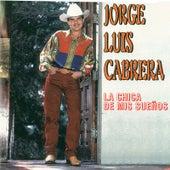 La Chica de Mi Sueños de Jorge Luis Cabrera