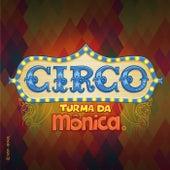 Circo Turma da Mônica: O Primeiro Circo do Novo Mundo de Turma da Mônica