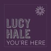 You're Here de Lucy Hale