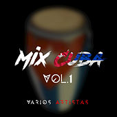 Mix Cuba, Vol.1 by Various Artists