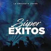 Súper Éxitos by La Orquesta Joven