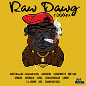 Raw Dawg Riddim by Various Artists