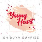 Young Heart de Shibuya Sunrise