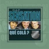 Qué Colá? de Rap Sensation