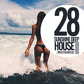 28 Sunshine Deep House - EP by Various Artists