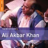 Rough Guide to Ali Akbar Khan by Ali Akbar Khan