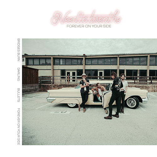 Forever On Your Side (Niles City Sound Sessions) by Needtobreathe