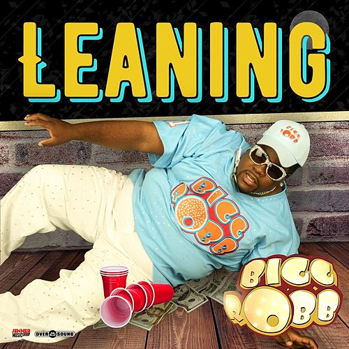 Leaning by Bigg Robb