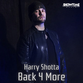 Back 4 More by Harry Shotta