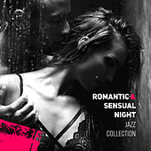 Romantic & Sensual Night Jazz Collection von Various Artists