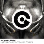 Last Night a DJ Saved My Life (Remixes) by Michael Prado