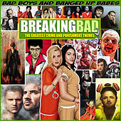 Breaking Bad - The Greatest Crime and Punishment von Various Artists