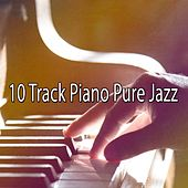 10 Track Piano Pure Jazz by Bar Lounge