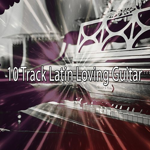 10 Track Latin Loving Guitar by Chillout Lounge