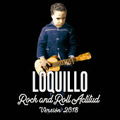 Rock and Roll Actitud (Versión 2018) de Loquillo