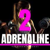 Adrenaline, Vol. 2 de The Most