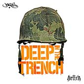 Deep in the Trench by Jakes