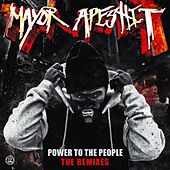Power to the People the Remixes by Mayor apesh*t