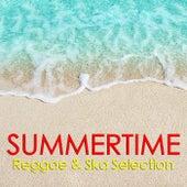 Summertime Reggae & Ska Selection by Various Artists