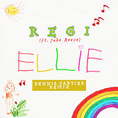 Ellie (Dennis Cartier Remix) by Regi