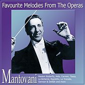 Favourite Melodies From The Operas von Mantovani & His Orchestra