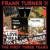 The First Three Years von Frank Turner