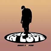 Fallin' in Love (feat. Pismo) by Marcus D