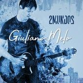 2 Mundos by Giuliano Melo