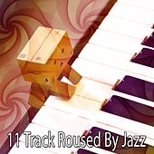 11 Track Roused By Jazz von Peaceful Piano