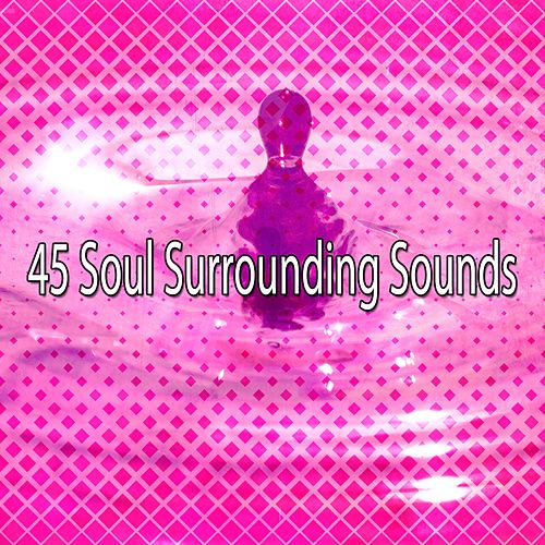 45 Soul Surrounding Sounds de Yoga Music