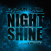 Night Shine by Excision