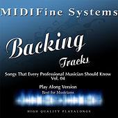 Songs That Every Professional Musician Should Know, Vol. 04 (Play Along Version) by MIDIFine Systems
