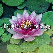 50 Auras For A Night Time For Yoga by Yoga Tribe