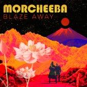 Blaze Away von Morcheeba
