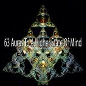 63 Auras To A Higher State Of Mind von Massage Therapy Music