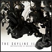 Betrayers and Backstabbers by The Skyline Illusion