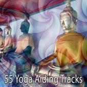 55 Yoga Aiding Tracks von Entspannungsmusik