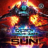 Before the Sun by Excision