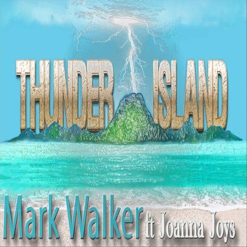 Thunder Island (feat. Joanna Joys) by Mark Walker