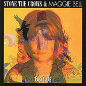 The Best Of Stone The Crows & Maggie Bell by Various Artists