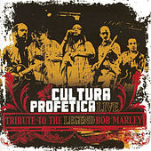 Tribute to the Legend Bob Marley (Live) by Cultura Profetica