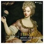 Handel: Music for Queen Caroline de Les Arts Florissants