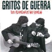 Los Flamencos No Comen von Gritos De Guerra