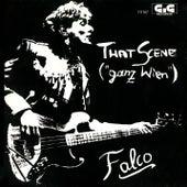 That Scene (Ganz Wien) von Falco