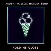 Hold Me Close by Aeden