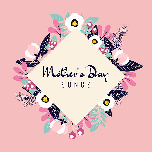 Mother's Day Songs by Vintage Cafe