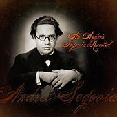 An Andrés Segovia Recital de Andres Segovia