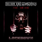 Lockdown by Sullivan King