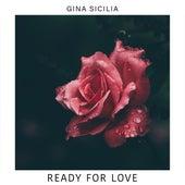 Ready for Love de Gina Sicilia