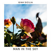 Man in the Sky by Gina Sicilia